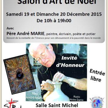 Salon D'Art De Noël – Samedi 19 et Dimanche 20 Décembre 2015